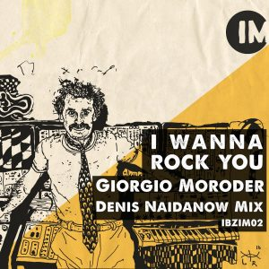 I wanna rock you (Denis Naidanow Mix)