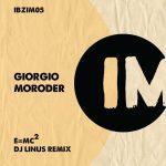 Giorgio Moroder - E=Mc2 (DJ Linus Remix)